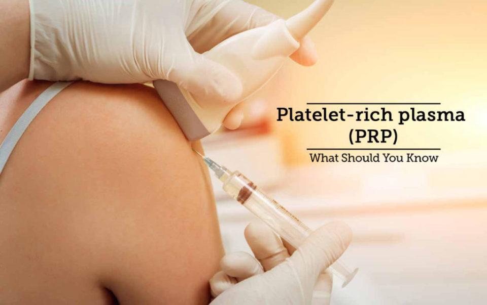 Platet Rich Plasma - PRP